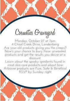 Arbonne Cosmetics Graveyard.  Change your brands, Change your health, Change…
