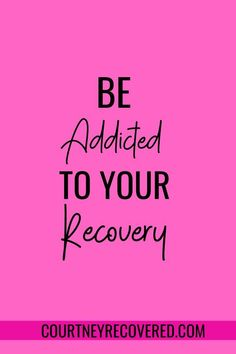 Be Addicted To Your Recovery. Quotes for sobriety and recovery. Sober quotes for sober women. 20 Affirmations and quotes for recovery motivation. Drug Recovery Quotes, Addiction Recovery Quotes, Sobriety Quotes, Alcohol Addiction Quotes, Woman Quotes, Life Quotes, Quotes Quotes, Crush Quotes, Relationship Quotes