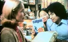"""Calgon """"Ancient Chinese secret, huh?"""" Kids are so mean, the only Asian looking kid in our class got to hear that line everyday. :-("""