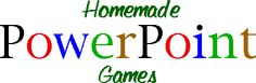 Great Powerpoint games for the classroom
