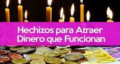 Hechizo Para Conseguir Dinero Urgente: Atrae el Dinero a Tu Vida YA Pineal Gland Detox, Wicca, Witchcraft, Home Remedies, Tea Lights, Religion, Relationship, Candles, Ely