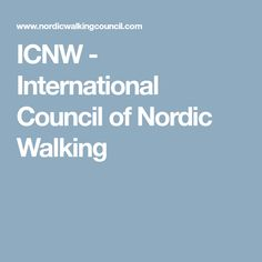 ICNW - International Council of Nordic Walking - based in Finland. A scientific organization to boost Nordic Walking - especially Modern Nordic Walking - research, education and overall development worldwide. Nordic Walking, Cross Training, South Africa, Health Fitness, Teaching, Education, Onderwijs, Learning, Fitness
