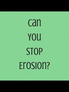 PLAY THE VIDEO GIF:  The Owl Teacher: Can YOU Stop Erosion?  There is one way to find out... have your students test it out!  Try this hands-on earth science experiment!