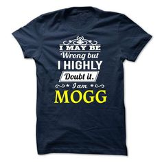 MOGG T Shirt MOGG T Shirt That Will Motivate You Today - Coupon 10% Off