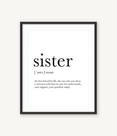Definition Print Sister Definition Sign Definition of Sister Uniq Gifts Sister Gift for Sister Print Funny Gift Sister A Unique Gift Little Sister Gifts, Christmas Gifts For Sister, Gifts For Your Sister, Birthday Gifts For Sister, Sister Love, Sister Birthday Quotes, Best Sister, Funny Christmas, Movie Posters