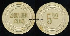 Las Vegas Casino Chip of the Day is from 1943.  This is a $5 Boulder Club 2nd issue you can get here http://www.all-chips.com/ChipDetail.php?ChipID=17693
