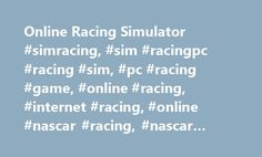 Online Racing Simulator #simracing, #sim #racingpc #racing #sim, #pc #racing #game, #online #racing, #internet #racing, #online #nascar #racing, #nascar #game http://milwaukee.remmont.com/online-racing-simulator-simracing-sim-racingpc-racing-sim-pc-racing-game-online-racing-internet-racing-online-nascar-racing-nascar-game/  Dirt Racing is Here! USAC Sprint Cars Now Available Porsche 911 GT3 Cup Now Available NASCAR Racing McLaren-Honda MP4-30 Grand Prix Car iRacing: The Exclusive Online Dirt…