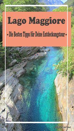 Die Besten Tipps für Deine Entdeckungstour am Lago Maggiore. Schau mal rein um nichts zu verpassen!