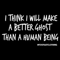 Rather spend our days #haunting  #ghostlife #haunttilyoudrop #ghostclub