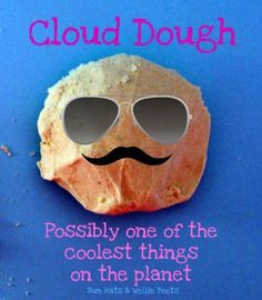 Sun Hats & Wellie Boots: Super Cool Cloud Dough. We made ours with rice flour and baby oil. Its like playing in super fine sand that smells really good and moisturizes your skin all in one!