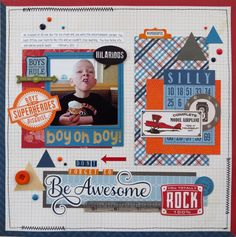 Don't Forget to Be Awesome - Scrapbook.com