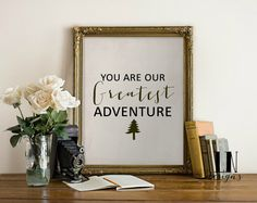 Instant 'You are our Greatest Adventure'' by mylovenotedesigns