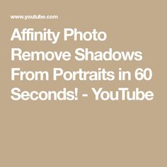 Affinity Photo Remove Shadows From Portraits in 60 Seconds! Photography Software, Affinity Photo, Photo Processing, Affinity Designer, Photo Tutorial, Photo Tips, Shadows, Portraits, Tutorials
