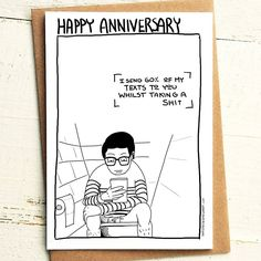 I text you from the toilet Anniversary Card - Brutally Honest Cards | Offensive | Offensive Anniversary | Happy Anniversary text by iamstevestewart on Etsy