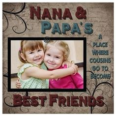 Exclusive Nana and Papa picture frame for 4x6 photo. Nana & Papa's where cousins become best friends wooden frame for wall, shelf. Made in USA.