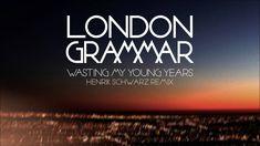 #London_Grammar - Wasting My Young Years (Henrik Schwarz Remix)