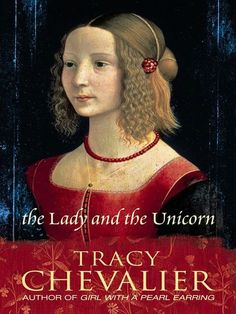 The Lady and the Unicorn by Tracy Chevalier - based on the 6 Flemish tapestries housed in the Musée National du Moyen Âge I Love Books, My Books, Tracy Chevalier, Girls Duvet Covers, National Gallery, Italian Renaissance, Renaissance Clothing, Portraits, Buy Prints