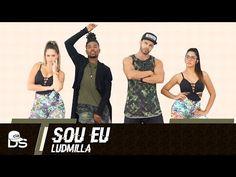 Sou Eu - Ludmilla - Cia. Daniel Saboya (Coreografia) - YouTube