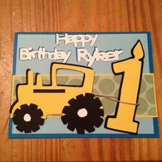 Card I made for my nephew! Tractor card. Boys first birthday.