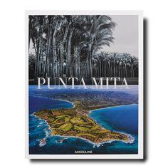 Punta Mita book by Lynne Bairstow Starry Night Sky, Night Skies, Hudson Grace, Punta Mita, Assouline, Fishing Villages, White Sand Beach, Book Gifts, Icon Design