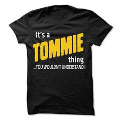 It is TOMMIE Thing... - 99 Cool Name Shirt ! - #shirt outfit #boho tee. ACT QUICKLY => https://www.sunfrog.com/LifeStyle/It-is-TOMMIE-Thing--99-Cool-Name-Shirt-.html?68278