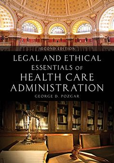 As an instructor you have seen business continuity and risk legal ethical essentials of health care administration second edition is the ideal text for courses that combine a study of both the legal and ethi fandeluxe Choice Image
