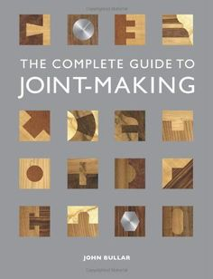 Reference: The Ultimate Wood Joint Visual Reference Guide Here's a handy resource for your next design-build project woodworking joints