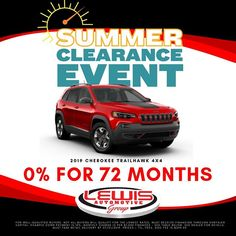 The Summer Clearance Event Is On At Lewis Chrysler In Hays Right Now Get 0 Apr For 72 Months On A 20 New Trucks Chrysler Dodge Jeep Jeep Cherokee Trailhawk