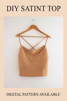 DIY Satin Cami Top + Digital Sewing Pattern Available Modern Sewing Patterns, Clothing Patterns, Sewing Designs, Fashion Patterns, Vogue Patterns, Dress Designs, Vintage Patterns, Vintage Sewing, Dress Patterns