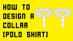 How to design a collar (Polo Shirt) #templates #apparel #clothing #garment #mockup #fashionflats #flatfashion #fashiondesign #fashiondesigner #placket #collars #fashiontemplate #fashionmockup #vector #collar #techpack #fashionflat #videotutorial Apparel Clothing, Fashion Flats, Apparel Design, Design Tutorials, Mockup, 3 D, Polo Shirt, Menswear, Templates