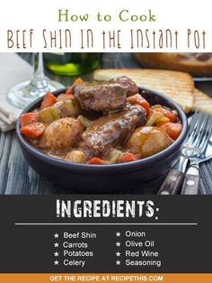 Instant Pot | How To Cook Beef Shin In The Instant Pot recipe from RecipeThis.com