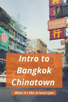 Bangkok Chinatown; what it's like in local eyes #bangkok #thailand