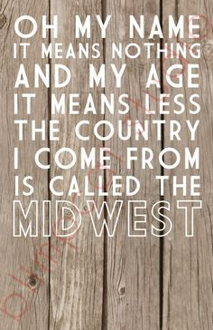 etsy ♥ the country i come from (bob dylan quote) print @ blimpcat