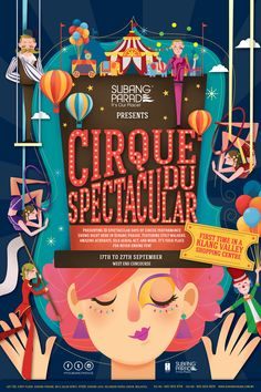 r : Cirque Du Spectacular is an event presented by Subang Parade. We were approached by the client to come up with a key visual and other collectaral for Subang Parade. I was appointed to work on this project as we believe the client i Web Design, Layout Design, Design Art, Illustration Design Graphique, Art Et Illustration, Dm Poster, Design Poster, Cover Design, Coreldraw