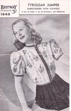 Tyrolean Jumper Embroidered with Flowers – Bestway Free Knitting Pattern from – Vintage Knitting Pattern Archive Vintage Knitting, Free Knitting, Loom Knitting, Fair Isle Knitting Patterns, Knitting Ideas, Bathing Costumes, Hippie Look, Yarn Sizes, Vintage Patterns