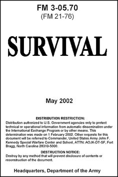 US Army Survival Guide (2002)-click on link-lots and lots of survival info used by army