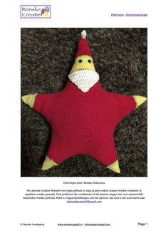Patroon voor een vrolijke ster verkleed als KerstmanHet patroon is volledig uitgeschreven.De knuffel kan is veel soorten garen gehaakt worden met een bijpassende haaknaald.Met catania/phildar en naald 2,5 wordt de ster ongeveer 40 cm hoog  Christmas star. Kerst ster. Kerstman. Santa. Ster. Star. Crochet. Haken. Haak patroon. Crochet pattern.