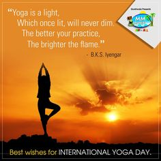 """ Yoga is a light, which once lit, will never dim. The better your practice, the brighter the flame.""  ~ B.K.S. Iyengar  Best wishes for International Yoga Day  #YogaDay #MMFuncity"