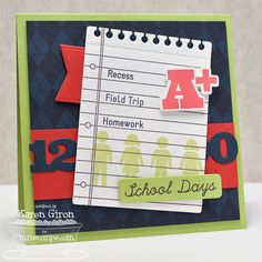 Document It - School Days; Journal It - Take Note; Textile Backgrounds; Accent It - School Days Die-namics; Border It - Numbers Die-namics; Insert It - 3x4 Notepad Die-namics; Jumbo Fishtail Banner STAX Die-namics - Karen Giron