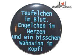 Spruchbutton-50mm-Button-Teufel+Engel+Wahnsinn+von+Buttons&Books+auf+DaWanda.com