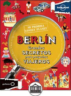 Mi Primera Lonely Planet. Berlín de Helen Greathead ✿ Libros infantiles y juveniles - (De 6 a 9 años) ✿