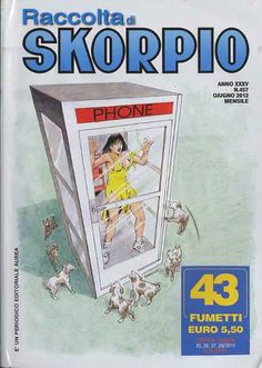 Fumetti EDITORIALE AUREA, Collana SKORPIO RACCOLTA n°457 Giugno 2012