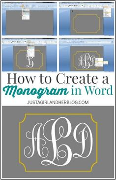I can't believe it's so easy to make my own monogram! And in Word too! | JustAGirlAndHerBlog.com