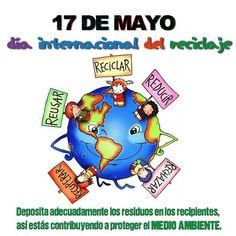17 de mayo dia internacional del RECICLAJE.