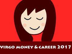 virgo money and career 2017