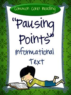 The CCSS requires that we greatly increase the amount of work we do with informational text. This resource can help! Whether you use them with articles from magazines or an encyclopedia, information from a website, a chapter of a book, or a nonfiction picture book--these responses will work!   A pausing point is a place in a text where you want your students to stop, think, reflect, and write about what is happening. This resource can help you do that—and they are all CCSS aligned!