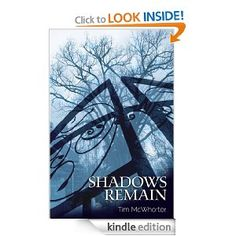 Shadows Remain eBook: Tim McWhorter