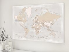 World map canvas print - Custom quote - neutrals map, distressed, large world map with countries, rustic world map, rustic decor. map140 108 Anniversary gift for him, personalized map. Custom quote, custom names, highly detailed world map poster grayscale watercolor map map151 029 Christmas gift husband gift boyfriend gift