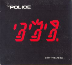 Ghost in the Machine (THE POLICE), 1981