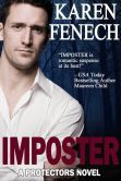 "(USA Today Bestselling Author Maureen Child: ""…romantic suspense at its best!"" Imposter is rated on BN at 3.0 Stars with 1 Reviews and has 4.0 Stars with 132 Reviews on Amazon)"